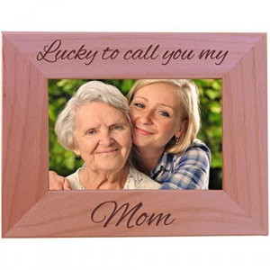 Lucky To Call You My Mom Wood Picture Frame Holds 4x6 Inch Photo - Great Gift for Mothers's Day Birthday or Christmas Gift for Mom Grandma Wife Grandmother